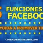 5 Funciones de Facebook Que Te Ayudan a Promover Tu Negocio