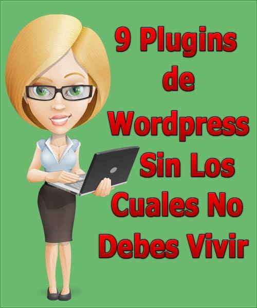 9-plugins-wordpress-sin-los-cuales-no-debes-vivir