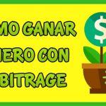 Como Ganar Dinero por Internet con Arbitrage