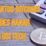 Cuantos Bitcoins Puedes Ganar con Usi Tech