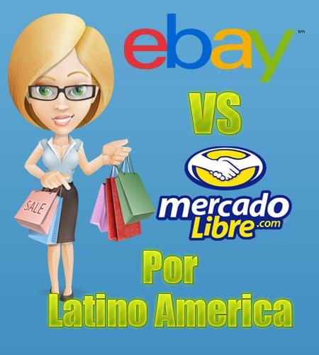 eBay Vs Mercado Libre en LatinoAmerica