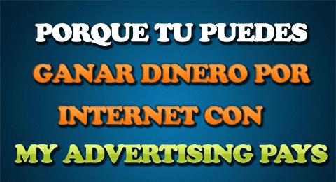 tu puedes ganar dinero en internet con my advertising pays