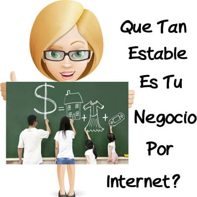 Que Tan Estable Es Tu Negocio Por Internet?